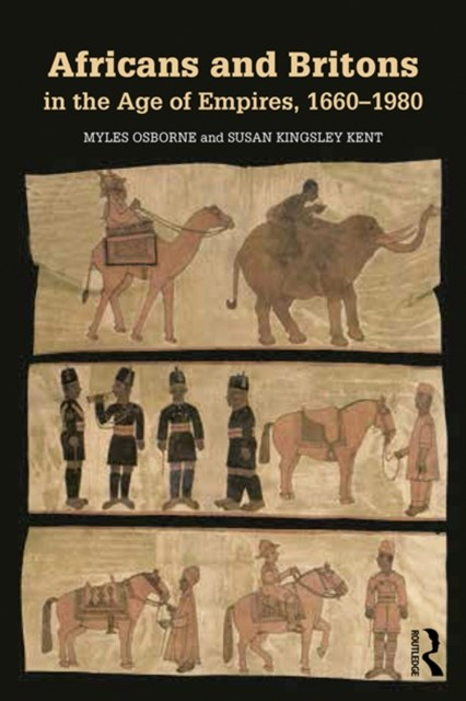 (ebook) Africans and Britons in the Age of Empires, 1660-1980