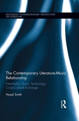 The Contemporary Literature-Music Relationship
