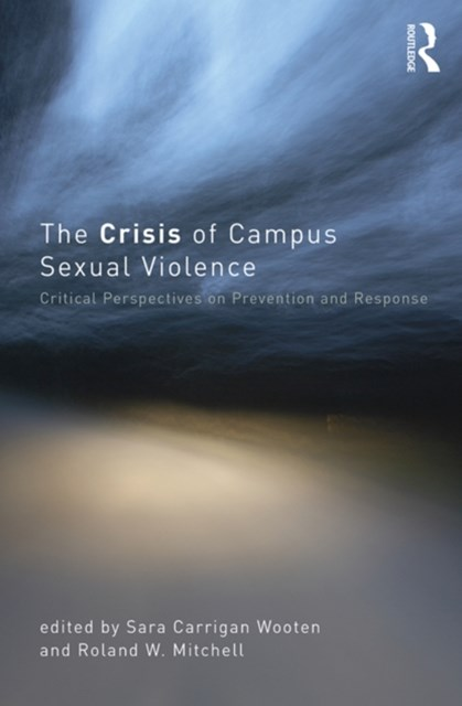 Crisis of Campus Sexual Violence