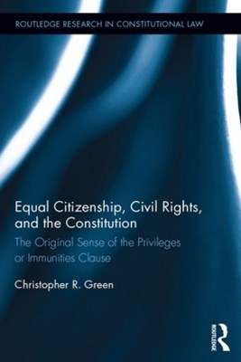 (ebook) Equal Citizenship, Civil Rights, and the Constitution