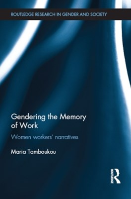 Gendering the Memory of Work