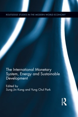 (ebook) The International Monetary System, Energy and Sustainable Development