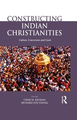 (ebook) Constructing Indian Christianities