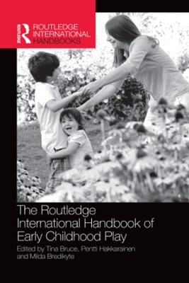 Routledge International Handbook of Early Childhood Play