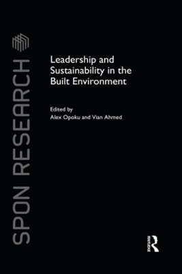 Leadership and Sustainability in the Built Environment