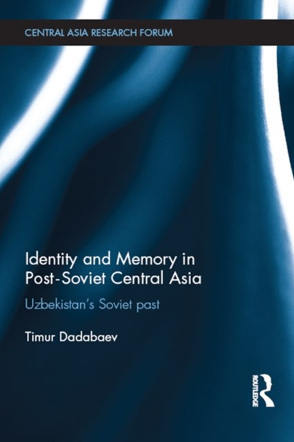 (ebook) Identity and Memory in Post-Soviet Central Asia