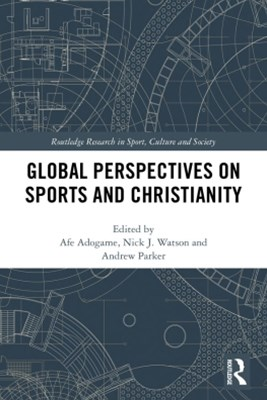 (ebook) Global Perspectives on Sports and Christianity