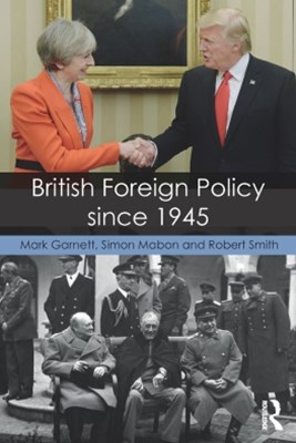 British Foreign Policy since 1945