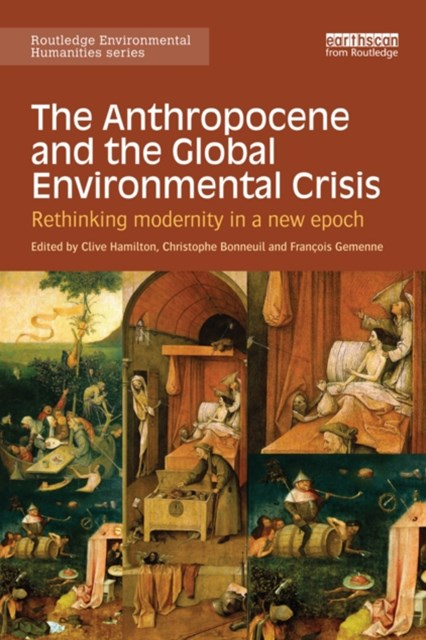 Anthropocene and the Global Environmental Crisis