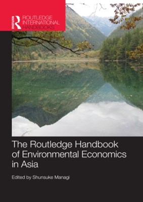 The Routledge Handbook of Environmental Economics in Asia