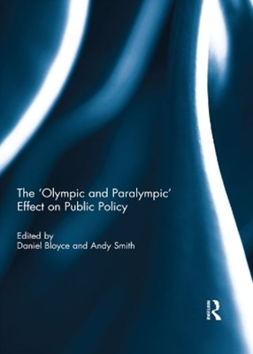 The 'Olympic and Paralympic' Effect on Public Policy