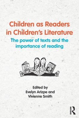 Children as Readers in ChildrenGÇÖs Literature