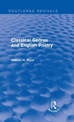 Classical Genres and English Poetry (Routledge Revivals)