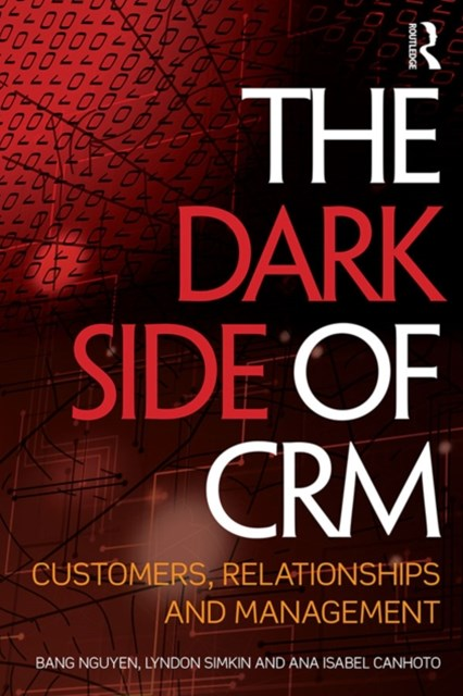 The Dark Side of CRM