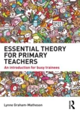(ebook) Essential Theory for Primary Teachers