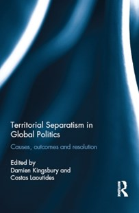 (ebook) Territorial Separatism in Global Politics - Politics Political Issues
