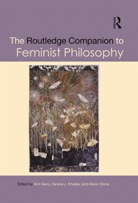 (ebook) The Routledge Companion to Feminist Philosophy