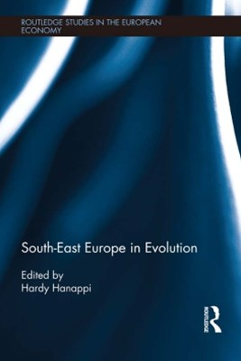 South-East Europe in Evolution