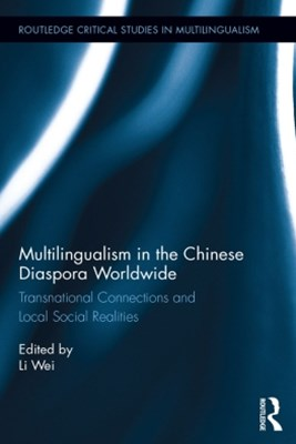 Multilingualism in the Chinese Diaspora Worldwide
