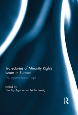 Trajectories of Minority Rights Issues in Europe