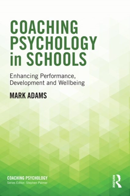 Coaching Psychology in Schools