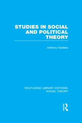 (ebook) Studies in Social and Political Theory (RLE Social Theory)