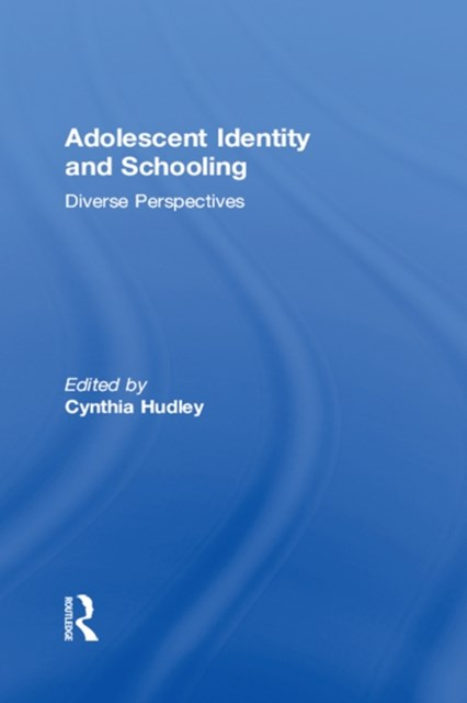 Adolescent Identity and Schooling