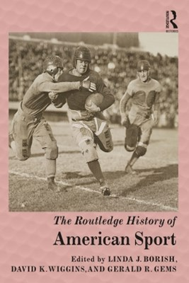 (ebook) The Routledge History of American Sport