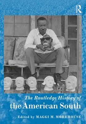 Routledge History of the American South