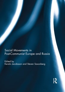 (ebook) Social Movements in Post-Communist Europe and Russia - Politics Political Issues