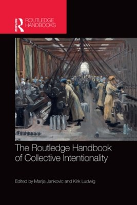 (ebook) The Routledge Handbook of Collective Intentionality