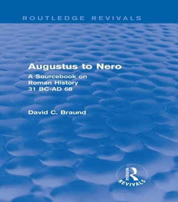 Augustus to Nero (Routledge Revivals)