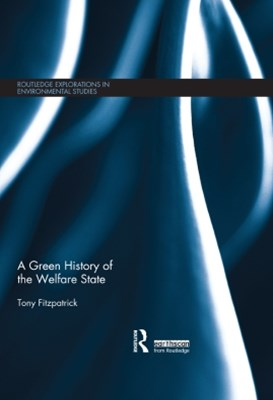 A Green History of the Welfare State