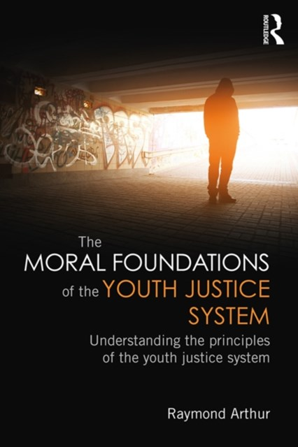 (ebook) The Moral Foundations of the Youth Justice System