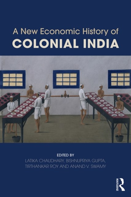 New Economic History of Colonial India