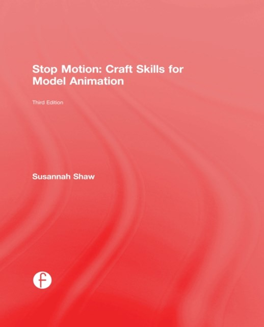 (ebook) Stop Motion: Craft Skills for Model Animation
