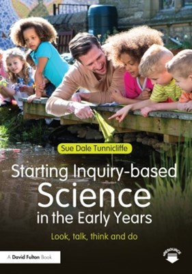 Starting Inquiry-based Science in the Early Years