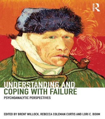 (ebook) Understanding and Coping with Failure: Psychoanalytic perspectives