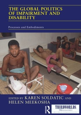 The Global Politics of Impairment and Disability