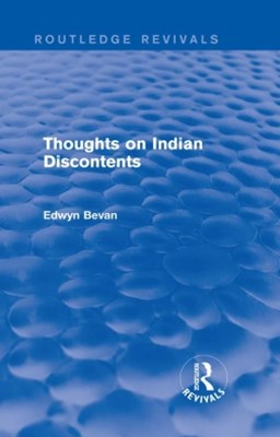 Thoughts on Indian Discontents (Routledge Revivals)