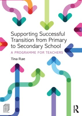 Supporting Successful Transition from Primary to Secondary School