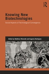 (ebook) Knowing New Biotechnologies - Science & Technology Engineering