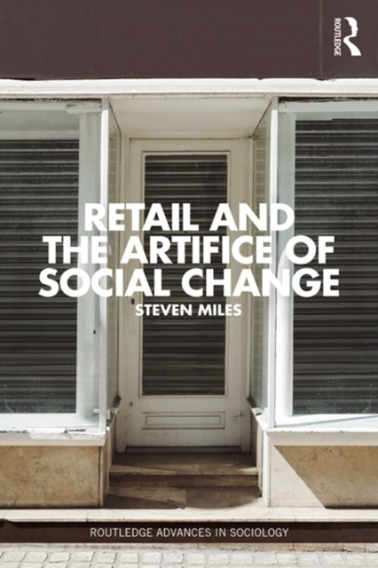 Retail and the Artifice of Social Change