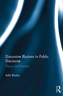 (ebook) Discursive Illusions in Public Discourse - Language