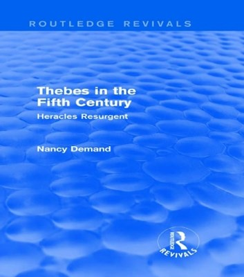 Thebes in the Fifth Century (Routledge Revivals)