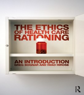 (ebook) Ethics of Health Care Rationing: An Introduction - Philosophy Modern