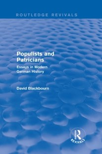 (ebook) Populists and Patricians (Routledge Revivals) - History European