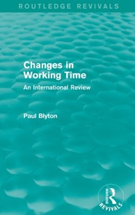 (ebook) Changes in Working Time (Routledge Revivals) - Business & Finance Careers