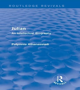 (ebook) Julian (Routledge Revivals) - History Ancient & Medieval History