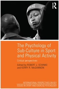 (ebook) Psychology of Sub-Culture in Sport and Physical Activity - Social Sciences Psychology